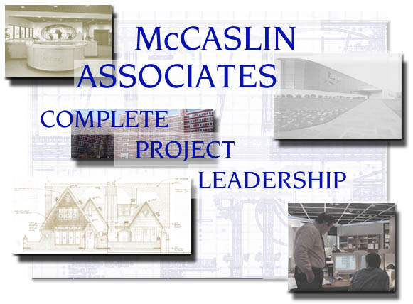 McCaslin Associates - Dallas Architects - Complete Project Leadership